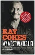 Ray Cokes - My Most Wanted Life: Vor der Kamera, hinter der Kamera und überhaupt