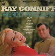 Ray Conniff And His Orchestra & Chorus - Friendly Persuasion