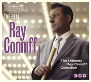 Ray Conniff - The Real... Ray Conniff (The Ultimate Ray Conniff Collection)