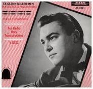 Ray Eberle Orchestra - Ex-Glenn Miller Men 1943-47 Broadcasts