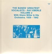 Ray Eberle - With Glenn Miller And His Orchestra, Volume 2