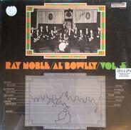 Ray Noble, Al Bowlly - Vol. 5