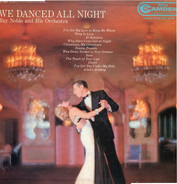 Ray Noble And His Orchestra - We Danced All Night