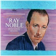 Ray Noble & His New Mayfair Dance Orchestra - 24 Distinguished Dance Arrangements