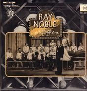 Ray Noble - 16 Recordings By One Of The True Outstanding Dance Orchestras Of The Big Band Epoch