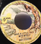 Ray Stevens - Have a Little Talk with Myself