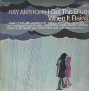 Ray Anthony - I Get the Blues When It Rains