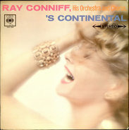 Ray Conniff And His Orchestra & Chorus - 'S Continental