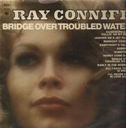 Ray Conniff And The Singers - Bridge over troubled water