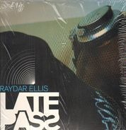 Raydar Ellis - Late Pass