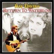 Ray Davies - Return to Waterloo