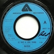 Raydio - Is This A Love Thing / Let's Go All The Way