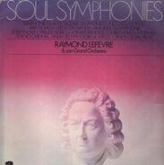 Raymond Lefèvre Et Son Grand Orchestre - Soul Symphonies
