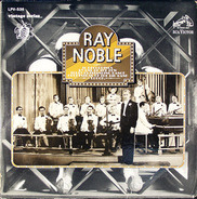 Ray Noble And His Orchestra - Ray Noble