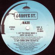 Raze - Let The Music Move U