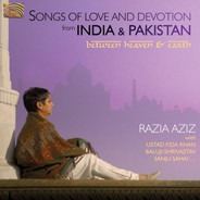 Razia Aziz , Fida Khan , Baluji Shrivastav , Sanju Sahai - Between Heaven & Earth - Songs Of Love And Devotion From India And Pakistan