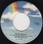 Razzy Bailey - Knock on Wood