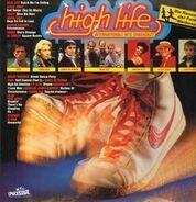 Real Life, Elton John, Fancy a.o. - High Life - Internationale Hits ungekürzt