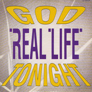 Real Life - God Tonight