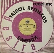Rebel MC - Tribal Base (Tribal Remixes)