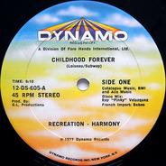 Recreation-Harmony - Childhood Forever / Kid's Dance