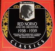 Red Norvo And His Orchestra - 1938-1939