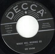 Red Sovine - Where Will Mommie Go