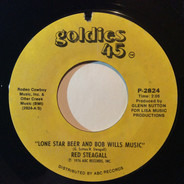 Red Steagall - Lone Star Beer And Bob Wills Music