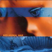 Red Animal War - Breaking In an Angel