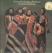 Redbone - Come And Get Your Redbone - The Best of Redbone