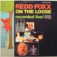 Redd Foxx - On The Loose (Recorded Live!)