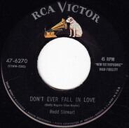 Redd Stewart - Don't Ever Fall In Love / Turn Around