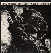 Red Lorry Yellow Lorry - Chance