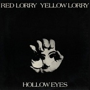 Red Lorry Yellow Lorry - Hollow Eyes