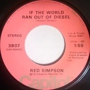 Red Simpson - If The World Ran Out Of Diesel / Certainly