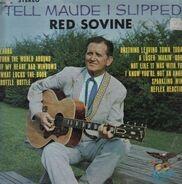 red sovine - Tell Maude I Slipped