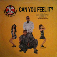 Reel 2 Real Featuring The Mad Stuntman - Can You Feel It?