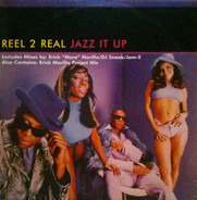 Reel 2 Real - Jazz It Up