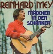 Reinhard Mey - Mädchen in den Schänken