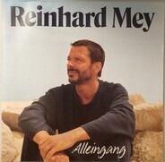 Reinhard Mey - Alleingang