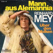 Reinhard Mey - Mann Aus Alemannia / Über Den Wolken