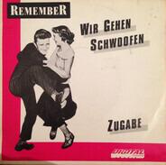 Remember - Wir Gehen Schwoofen