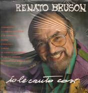 Renato Bruson - Io Le Canto Così