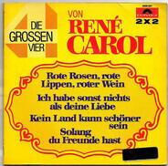 René Carol - Die Grossen Vier