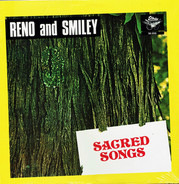 Reno And Smiley - Sacred Songs