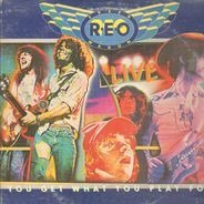 REO Speedwagon - You Get What You Play For