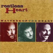 Restless Heart - Matters of the Heart