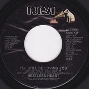 Restless Heart - I'll Still Be Loving You