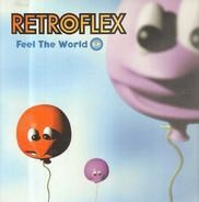 Retroflex - Feel The World E.P.