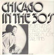 Reuben Reeves / Charles Lavere / Richard M. Jones / Earl Hines - Chicago In The 30's